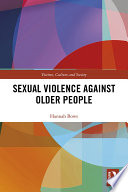 Sexual Violence Against Older People
