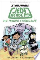 The Principal Strikes Back  Star Wars  Jedi Academy  6