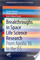 Breakthroughs in Space Life Science Research Book
