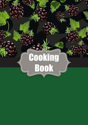 Cooking Book  My Favorite Recipes Cookbook and Notes