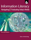 Information Literacy  Navigating and Evaluating Today s Media