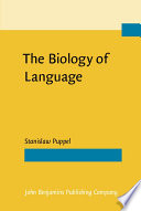 The Biology Of Language