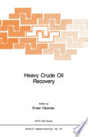 Heavy Crude Oil Recovery