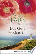 Das Gold der Maori  : Roman