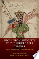 Enoch From Antiquity To The Middle Ages