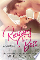 """Resisting the Boss"" by Whitney G."