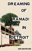 Dreaming of Ramadi in Detroit Book PDF