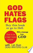 God Hates Flags  Buy This Book Or Go to Hell