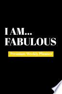 I Am Fabulous