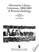 Alternative Library Literature, 2000-2001  : A Biennial Anthology