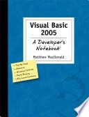 Visual Basic 2005  A Developer s Notebook Book