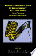 The Metareferential Turn in Contemporary Arts and Media