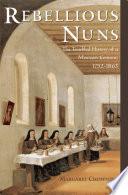 Rebellious Nuns
