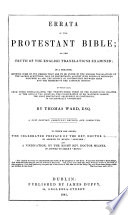 Errata to the Protestant Bible  or the truth of their English translations examined