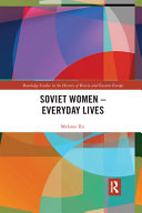 Soviet Women   Everyday Lives
