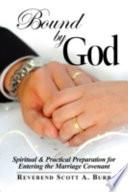 Bound by God