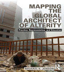 Mapping the Global Architect of Alterity [Pdf/ePub] eBook