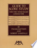 Guide To Score Study For The Wind Band Conductor PDF