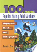 100 More Popular Young Adult Authors: Biographical Sketches and