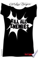 Kill all enemies Pdf/ePub eBook
