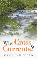 Why Cross Currents
