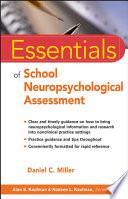 Essentials of School Neuropsychological Assessment Book