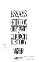 Essays on Orthodox Christianity and Church History