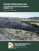 The Pony Express basaltic ash: a stratigraphic marker in Lake Bonneville sediments, Utah ebook