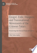 migr    Exile  Diaspora  and Transnational Movements of the Crimean Tatars
