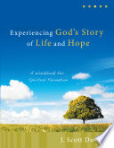 Experiencing God s Story of Life and Hope Book