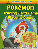 Pokemon Trading Card Game Player s Guide