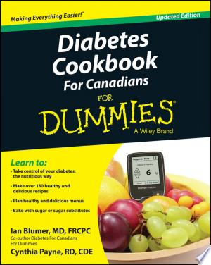 Download Diabetes Cookbook For Canadians For Dummies Free Books - Reading Best Books For Free 2018