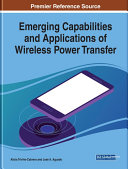 Emerging Capabilities and Applications of Wireless Power Transfer Book