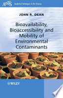 Bioavailability  Bioaccessibility and Mobility of Environmental Contaminants