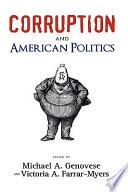 Corruption and American Politics