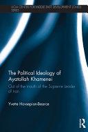 The Political Ideology of Ayatollah Khamenei