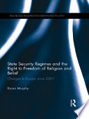 State Security Regimes and the Right to Freedom of Religion and Belief