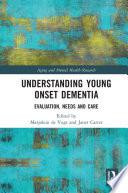 Understanding Young Onset Dementia