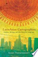 Latinasian Cartographies