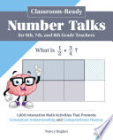 Classroom Ready Number Talks for Sixth  Seventh  and Eighth Grade Teachers