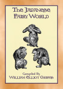 Pdf THE JAPANESE FAIRY WORLD - 35 illustrated stories from the Wonderlore of Japan Telecharger