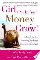 Girl  Make Your Money Grow