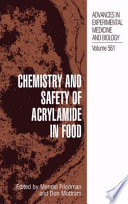 Chemistry and Safety of Acrylamide in Food Book