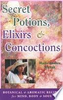 Secret Potions  Elixirs and Concoctions