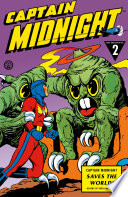 Captain Midnight Archives Volume 2 Captain Midnight Saves The World