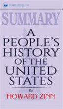 Summary of A People s History of the United States by Howard Zinn Book