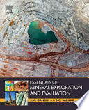 Essentials of Mineral Exploration and Evaluation Book