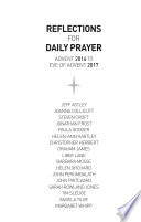 Reflections for Daily Prayer  Advent 2016 to Christ the King 2017 Book