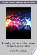 Exploring the Limits of the Human Through Science Fiction