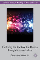 Pdf Exploring the Limits of the Human Through Science Fiction